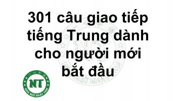 301 câu giao tiếp tiếng Trung dành cho người mới bắt đầu